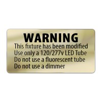 Metallic LED T8 retrofit warning label
