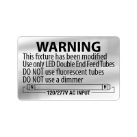 Silver LED T8 retrofit warning label - double end power